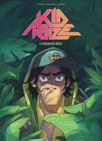 Couverture de l'album Kid Noize - 2. Le pouvoir des rêves