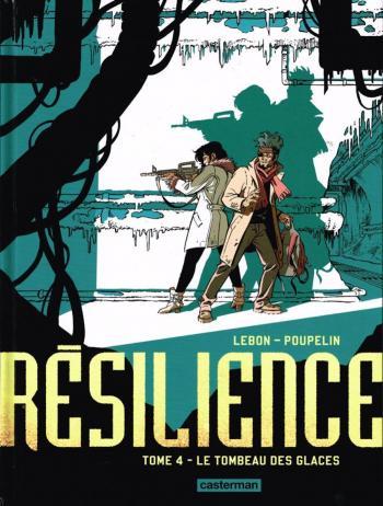 Couverture de l'album Résilience - 4. Le Tombeau des glaces