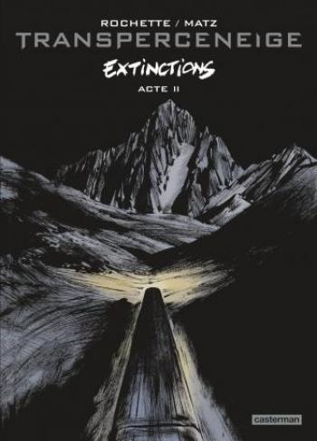 Couverture de l'album Transperceneige - 6. Extinctions acte 2