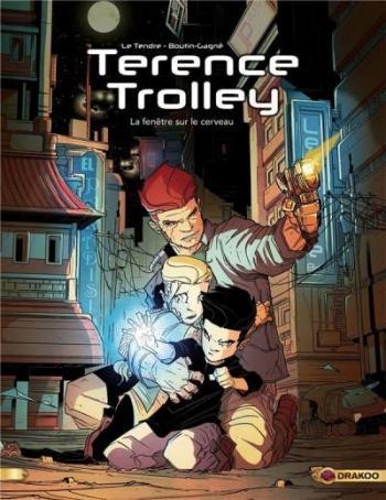 Couverture de l'album Terence Trolley - 1. La Fenêtre sur le cerveau