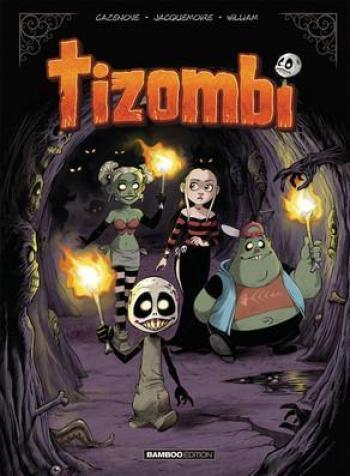 Couverture de l'album Tizombi - 4. Tome 4