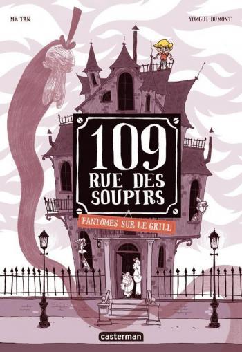 Couverture de l'album 109, rue des Soupirs - 2. Fantômes sur le Grill