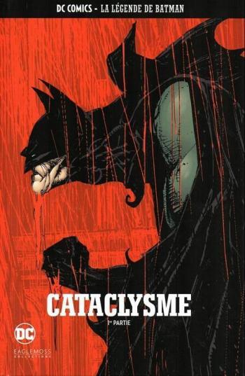 Couverture de l'album DC Comics - La légende de Batman - 31. Cataclysme - 1ère partie