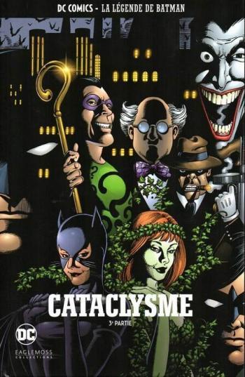 Couverture de l'album DC Comics - La légende de Batman - 33. Cataclysme - 3ème partie