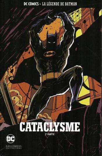 Couverture de l'album DC Comics - La légende de Batman - 32. Cataclysme - 2ème partie