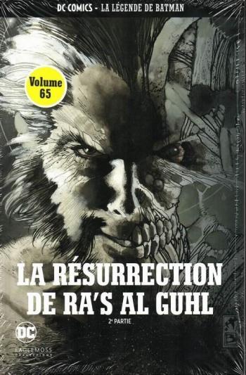 Couverture de l'album DC Comics - La légende de Batman - 45. La résurrection de ra's al guhl - 2ème partie