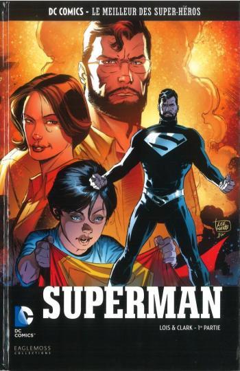 Couverture de l'album DC Comics - Le Meilleur des super-héros - 115. Superman - Lois & Clark 1ère partie