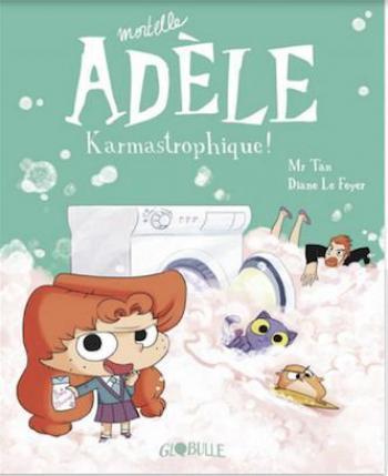 Couverture de l'album Mortelle Adèle - 17. Karmastrophique !