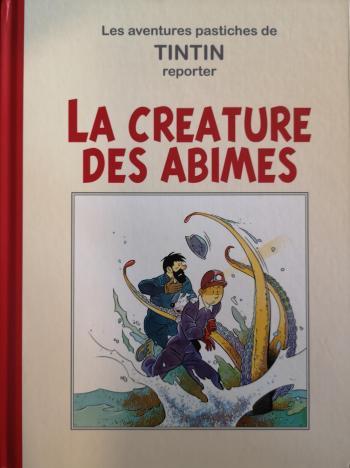 Couverture de l'album Tintin (Pastiches, parodies et pirates) - HS. La créature des abîmes