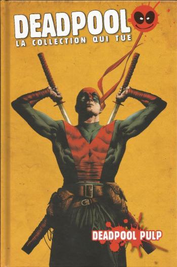 Couverture de l'album Deadpool - La collection qui tue - 45. Deadpool pulp