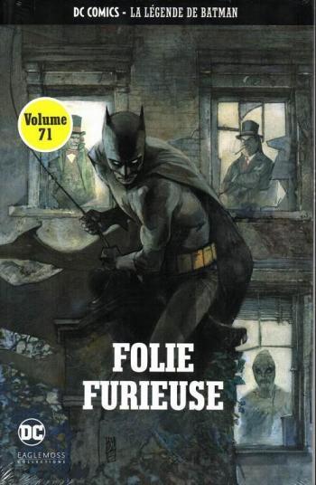 Couverture de l'album DC Comics - La légende de Batman - 69. Folie furieuse
