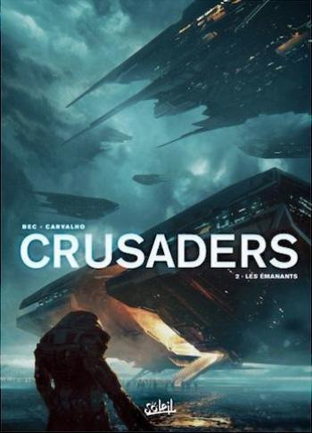 Couverture de l'album Crusaders - 2. Les Émanants