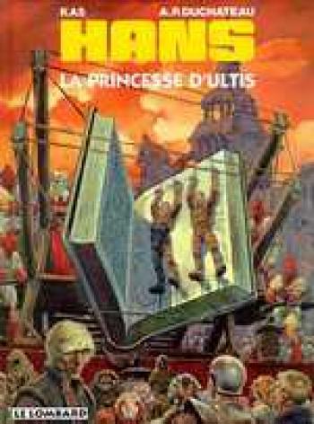 Couverture de l'album Hans - 9. La princesse d'Ultis