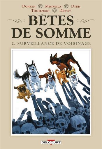Couverture de l'album Bêtes de somme - 2. Surveillance de voisinage