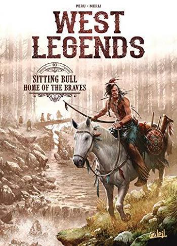 Couverture de l'album West Legends - 3. Sitting Bull - Home of the braves