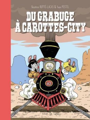 Couverture de l'album Du grabuge à Carottes-City (One-shot)