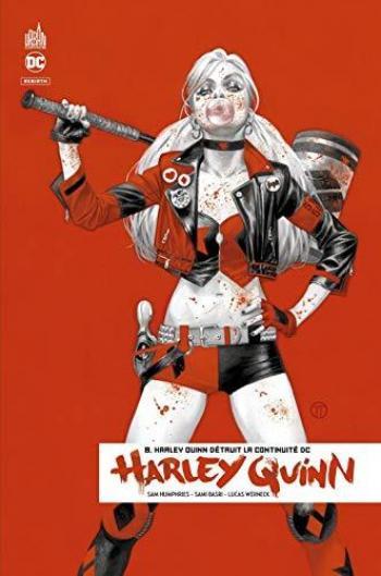 Couverture de l'album Harley Quinn Rebirth - 8. Harley Quinn détruit la continuité DC
