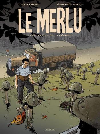 Couverture de l'album Le Merlu - 1. Les routes de la défaite