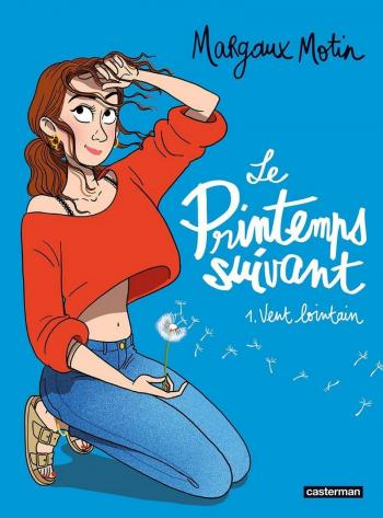 Couverture de l'album Le printemps suivant - 1. Vent lointain
