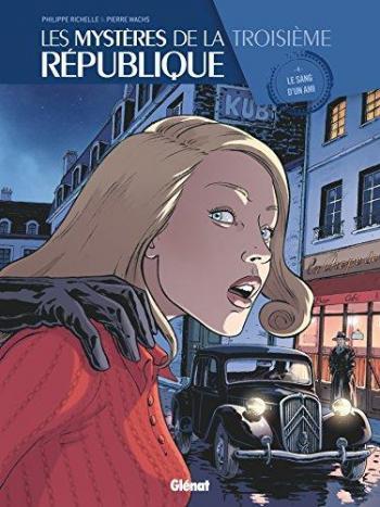Couverture de l'album Les Mystères de la troisième République - 4. Le sang d'un ami