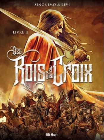 Couverture de l'album Des Rois et Des Croix - 2. Livre II