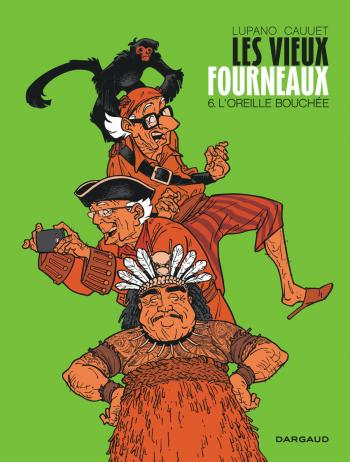 Couverture de l'album Les Vieux Fourneaux - 6. L'Oreille bouchée