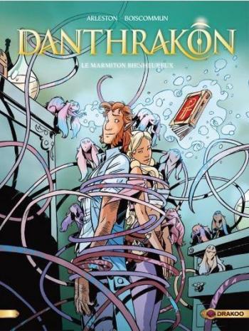 Couverture de l'album Danthrakon - 3. Le Marmiton Bienheureux