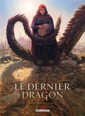 Couverture de l'album Le Dernier Dragon - 3. La Compagnie blanche