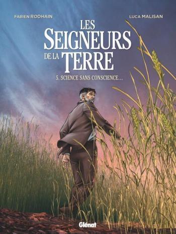 Couverture de l'album Les Seigneurs de la terre - 5. Science sans conscience...