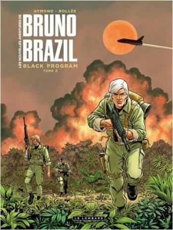 Couverture de l'album Les Nouvelles Aventures de Bruno Brazil - 2. Black Program