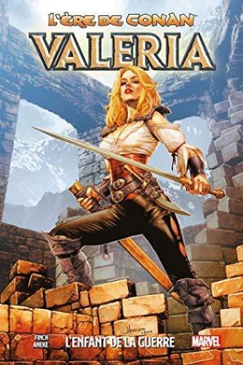 Couverture de l'album L'Ère de Conan - 2. Valeria: l'enfant de la guerre