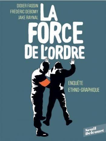 Couverture de l'album La Force de l'ordre (One-shot)