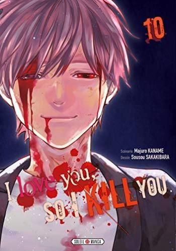 Couverture de l'album I Love you so I Kill you - 10. tome 10