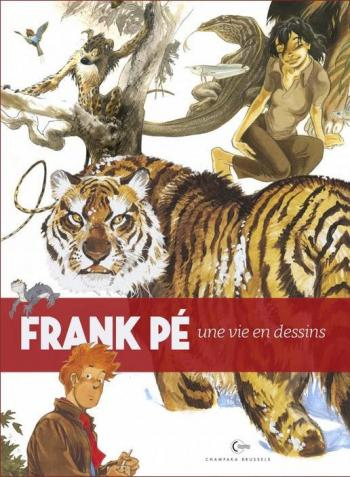 Couverture de l'album Une vie en dessins - 3. une Vie en Dessins - Frank Pé