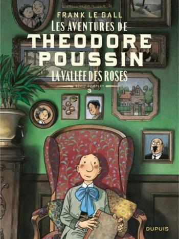 Couverture de l'album Théodore Poussin – Récits complets - 3. La Vallée des roses