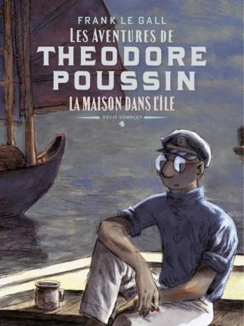 Couverture de l'album Théodore Poussin – Récits complets - 4. La Maison dans l'île