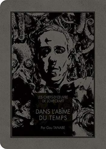 Couverture de l'album Les Chefs-d'oeuvre de Lovecraft - 3. Dans l'abîme du temps
