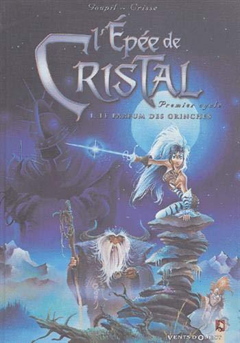 Couverture de l'album L'Épée de cristal - 1. Le Parfum des grinches
