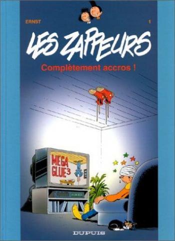 Couverture de l'album Les Zappeurs - 1. Complètement accrocs !