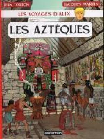 Couverture de l'album Les Voyages d'Alix - 22. Les Aztèques