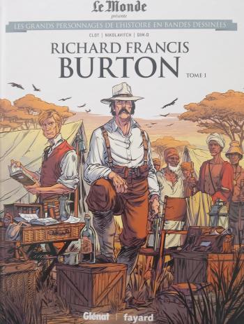 Couverture de l'album Les Grands Personnages de l'Histoire en BD - 40. Richard Francis Burton - Tome 1