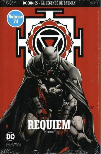 Couverture de l'album DC Comics - La légende de Batman - 66. Requiem - 1ère partie