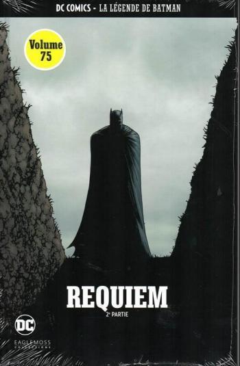 Couverture de l'album DC Comics - La légende de Batman - 67. Requiem - 2ème partie