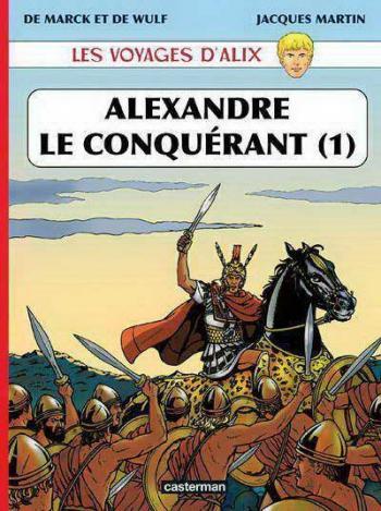 Couverture de l'album Les Voyages d'Alix - 28. Alexandre le conquérant (1)