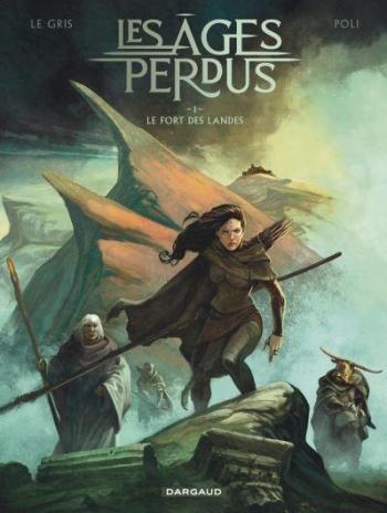 Couverture de l'album Les Âges Perdus - 1. Le Fort des Landes