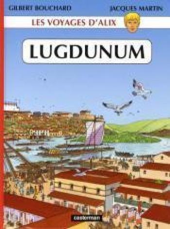 Couverture de l'album Les Voyages d'Alix - 30. Lugdunum