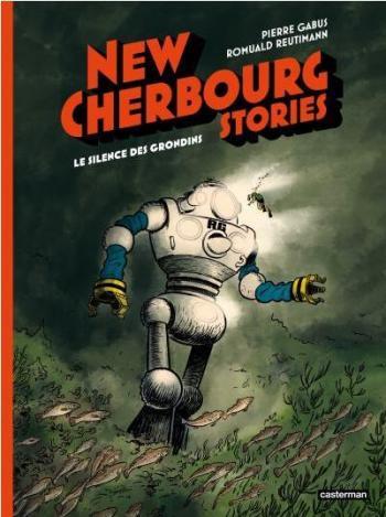 Couverture de l'album New Cherbourg Stories - 2. Le silence des Grondins