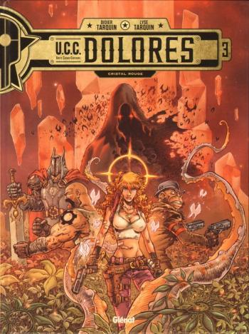 Couverture de l'album U.C.C. Dolores - 3. Cristal rouge