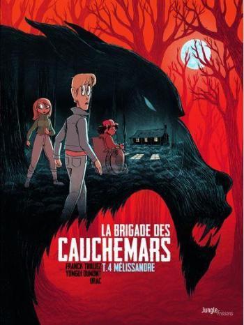 Couverture de l'album La Brigade des cauchemars - 4. Mélissandre