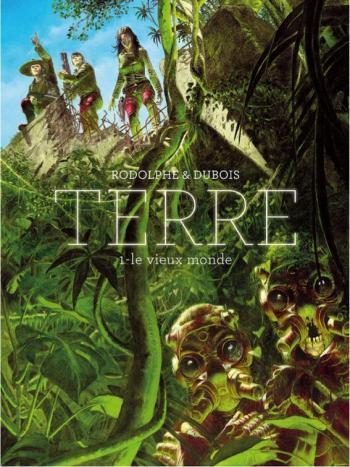 Couverture de l'album TERRE - 1. Le vieux monde